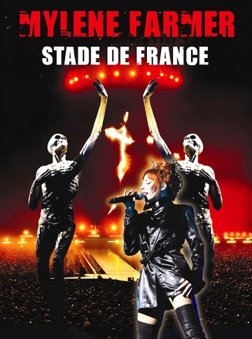 Mylène Farmer: Stade de France (видео)